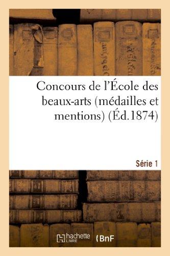 Concours de l'École des beaux-arts (médailles et mentions). Série 1 par A Vve Morel