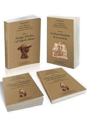 La cort napolitana d'Alfons el Magnànim:  el context de Curial e Güelfa (3 vol.) por Abel Soler Molina
