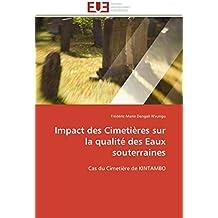 Impact des Cimetières sur la qualité des Eaux souterraines: Cas du Cimetière de KINTAMBO (Omn.Univ.Europ.)