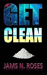 Get Clean by Jams N. Roses (2013-10-04)
