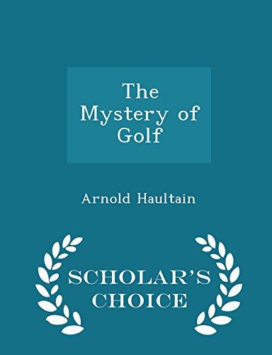 The Mystery of Golf - Scholar's Choice Edition