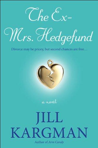 The Ex-Mrs. Hedgefund: A Novel