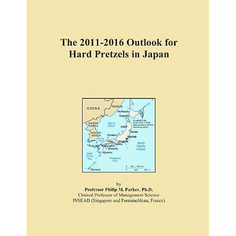 The 2011-2016 Outlook for Hard Pretzels in Japan