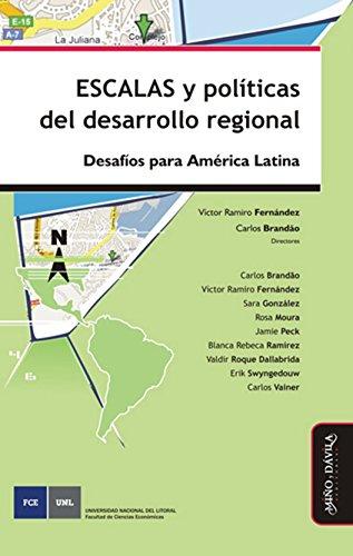 Escalas y políticas del desarrollo regional: Desafíos para América Latina