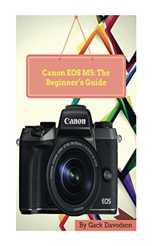 canon-eos-m5-the-beginners-guide-english-edition