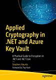 Best Apress Encryption Softwares - Applied Cryptography in .NET and Azure Key Vault: Review