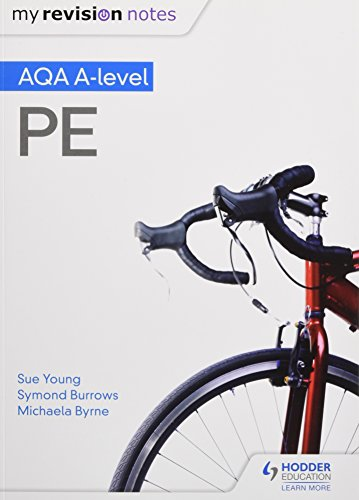 My Revision Notes: AQA A-level PE (Aqa a Level My Revision Notes)