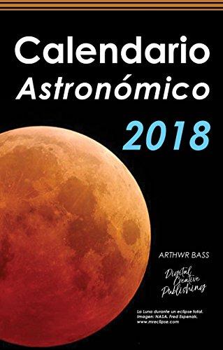 Calendario astronómico 2018 por Arthwr Bass