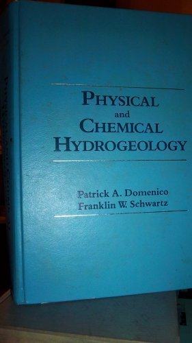 Physical and Chemical Hydrogeology by Franklin W Schwartz (1990-10-19)