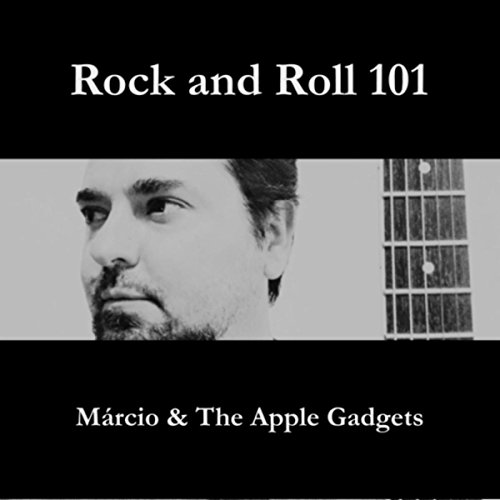 Progressive Gadgets (Rock N' Roll 101 [Explicit])