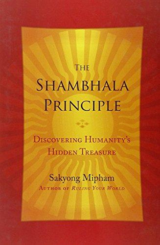 The Shambhala Principle por Sakyong Mipham Rinpoche