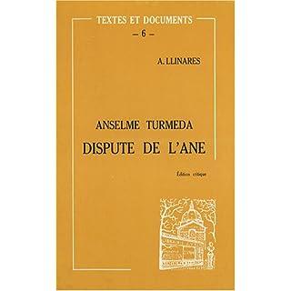 Dispute de L'Ane (Textes Et Documents de La Renaissance)