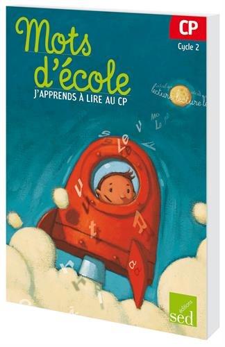Mots d'école : J'apprends à lire au CP par Françoise Bruat, Aline El Adrham
