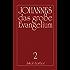 Das große Evangelium Johannes - Band 2