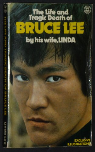 Life and Tragic Death of Bruce Lee