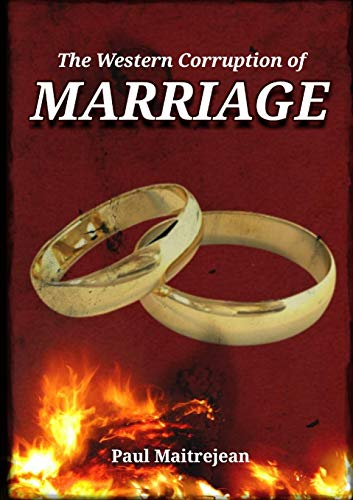 The Western Corruption of Marriage