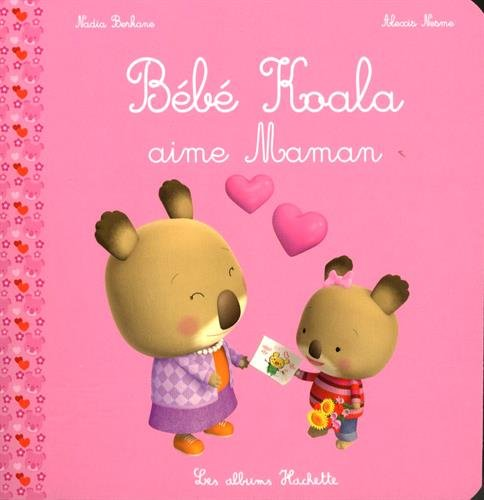Bébé Koala aime Maman par From Hachette Jeunesse