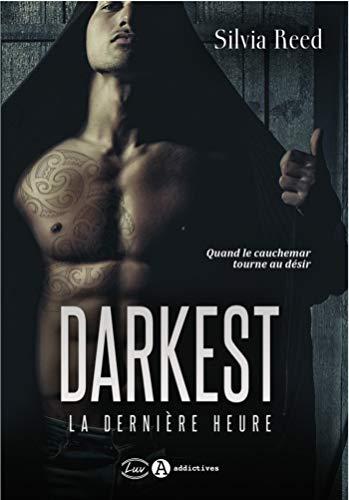 Darkest : La dernière heure