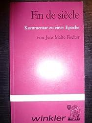 Fin de Siecle. Kommentar zu einer Epoche