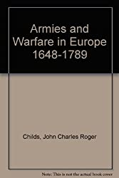 Armies and Warfare in Europe 1648-1789