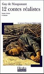 Douze Contes Realistes (Folio Plus Classique)