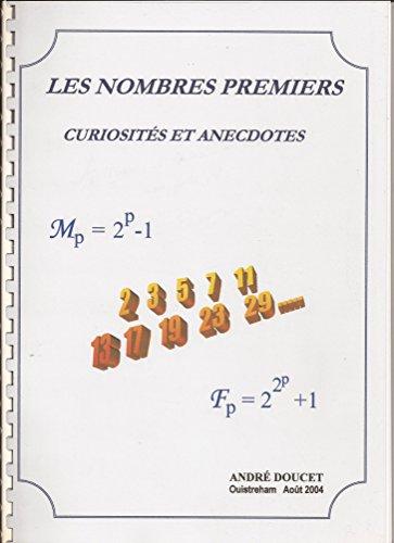 Les nombres premiers : curiosits et anecdotes