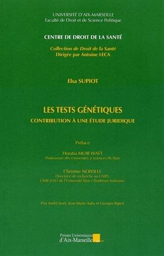 Les tests génétiques - Contribution à une étude juridique