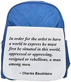 In order for the artist to have a world to express he must   be situated in this world, oppressed or oppressing, resigned or rebellious, a Femme among Hommes . printed kid's Bleu  backpack, Cute backpack | Vogue