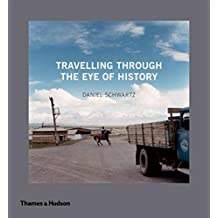 Travelling Through the Eye of History