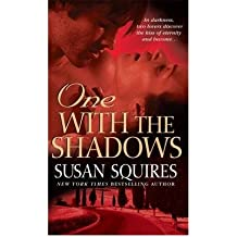 [(One with the Shadows)] [by: Susan Squires]