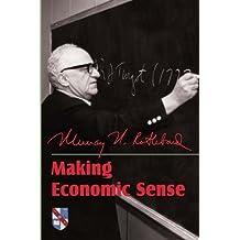 Making Economic Sense by Murray N. Rothbard (2006-01-01)
