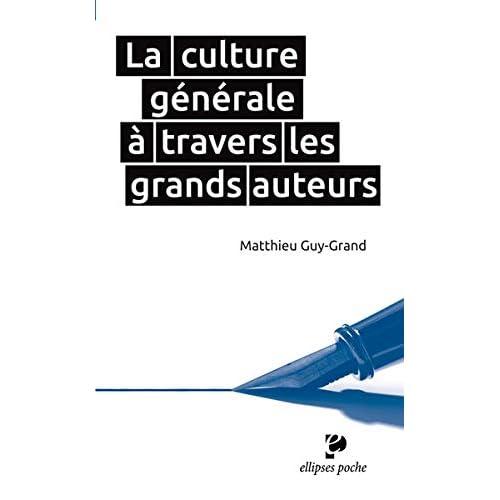 La Culture Générale à Travers les Grands Auteurs