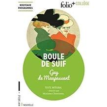 Boule de suif by Guy de Maupassant (2016-06-09)