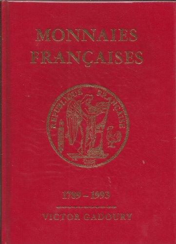 Monnaies françaises: 1789-1993 par Victor Gadoury