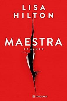 Maestra - Edizione Italiana di [Hilton, Lisa]