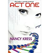 [Act One - Nebula Nominee 2009 [ ACT ONE - NEBULA NOMINEE 2009 ] By Kress, Nancy ( Author )Mar-09-2010 Paperback