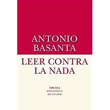 Leer contra la nada (Biblioteca de Ensayo / Serie menor nº 66)