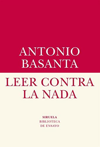 Leer contra la nada (Biblioteca de Ensayo / Serie menor)