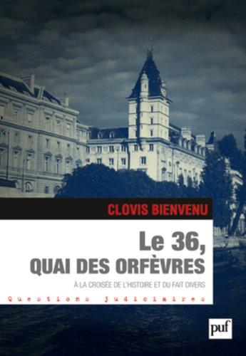 Le 36, quai des Orfèvres par Clovis Bienvenu