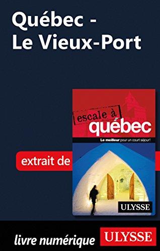 Québec - Le Vieux-Port (Vieux Port)