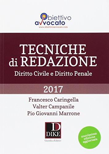 Tecniche di redazione 2017. Diritto civile e diritto penale