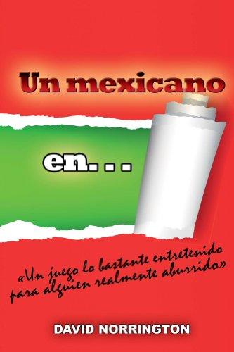 """Descarga de libros electrónicos en formato pdf. Un mexicano en...: """"Un Juego Lo Bastante Entretenido Para Alguien Realmente Aburridoa"""" B00CBXVYNQ PDF"""