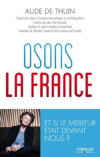 Osons la France !