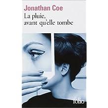 La pluie, avant qu'elle tombe de Jonathan Coe,Serge Chauvin (Traduction),Jamila Ouahmane Chauvin (Traduction) ( 1 avril 2010 )