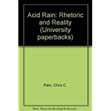 Acid Rain: Rhetoric and Reality (University paperbacks)