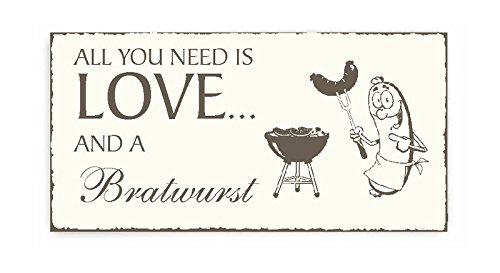 « All you need is Love and a BRATWURST » SCHILD Dekoschild - Shaby Vintage
