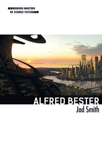 Alfred Bester (Modern Masters of Science Fiction)