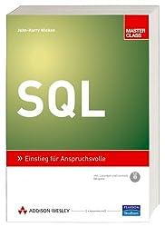 SQL - inkl. Lerntest auf CD: Einstieg für Anspruchsvolle (Master Class)