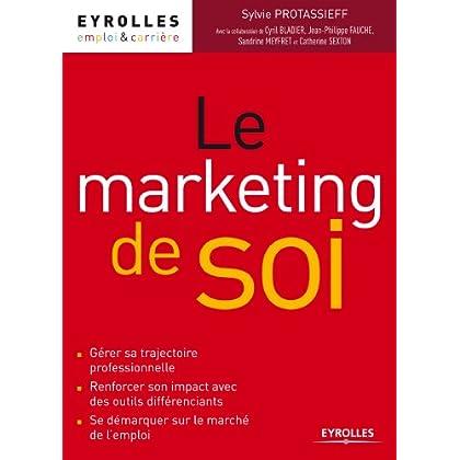 Le marketing de soi (Emploi et carrière)