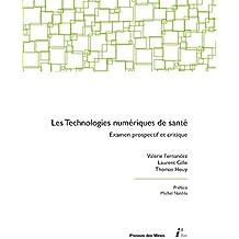 Les technologies numériques de santé: Examen prospectif et critique (i3)